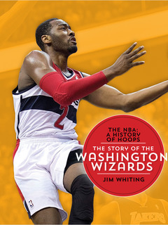 The Story of the Washington Wizards