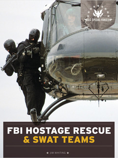 FBI Hostage Rescue & SWAT Teams
