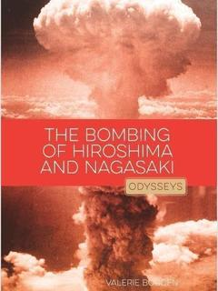 The Bombing of Hiroshima & Nagasaki