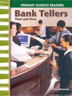 Bank Tellers Then and Now