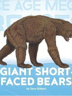 Giant Short-faced Bears