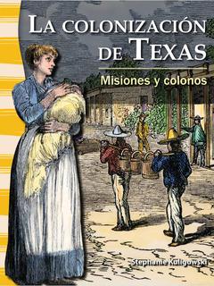 La colonizacion de Texas