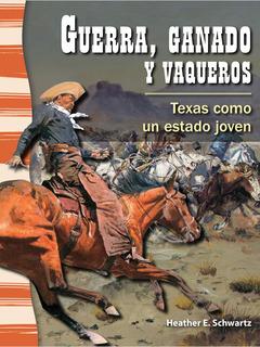 Guerra, ganado y vaqueros