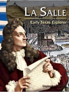 La Salle: Early Texas Explorer