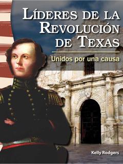 Líderes de la revolución de Texas