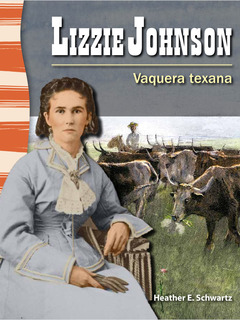 Lizzie Johnson: Vaquera texana