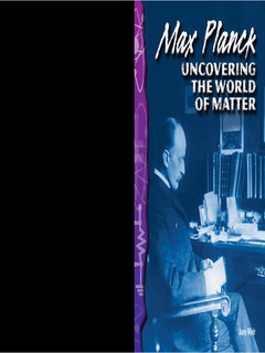 Max Planck: Uncovering the World of Matter