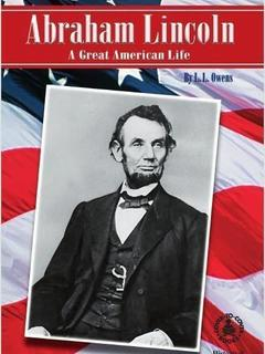 Abraham Lincoln: A Great American Life