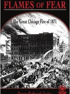 Flames of Fear: The Great Chicago Fire of 1871
