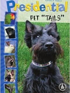 "Presidential Pet ""Tails"""