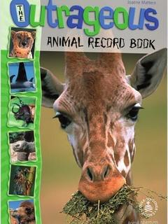 The Outrageous Animal Record Book