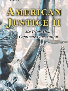 American Justice II: Six Trials That Captivated the Nation