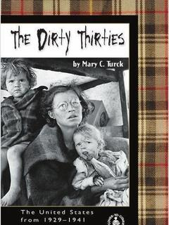 The Dirty Thirties: The United States from 1929-1941