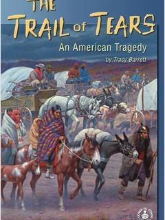 The Trail of Tears: An American Tragedy