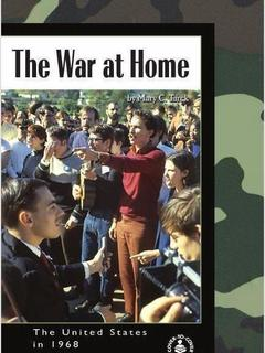 The War at Home: The United States in 1968