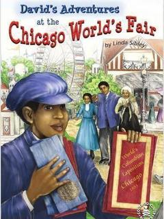 David's Adventures at the Chicago World's Fair