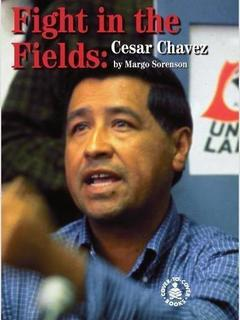 Fight in the Fields: Cesar Chavez