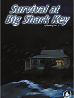 Survival at Big Shark Key