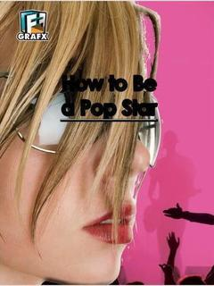 How to Be a Pop Star