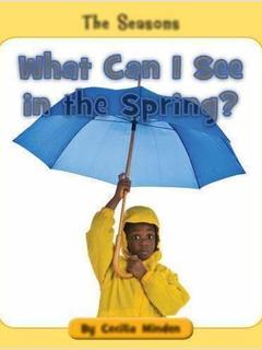 What Can I See in the Spring?