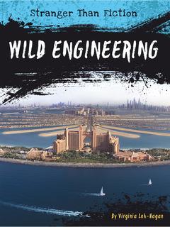 Wild Engineering