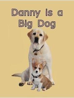 Danny is a Big Dog