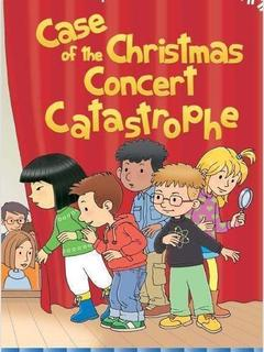 Case of the Christmas Concert Catastrophe
