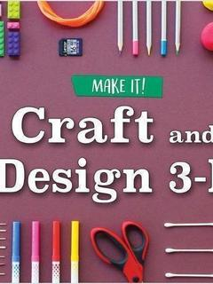 Craft and Design 3-D