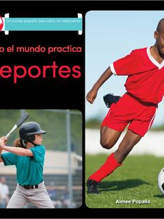 Todo el mundo practica deportes