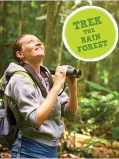 Trek the Rain Forest