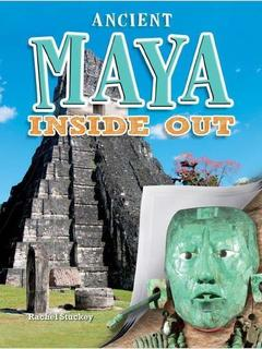 Ancient Maya Inside Out