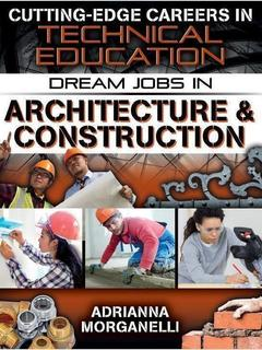 Dream Jobs in Architecture & Construction