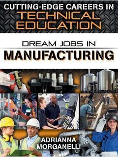 Dream Jobs in Manufacturing