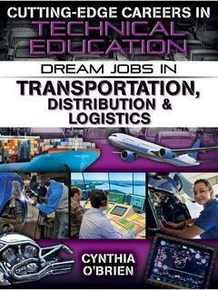 Dream Jobs in Transportation, Distribution & Logistics