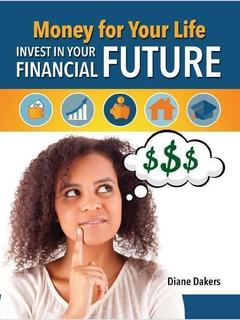 Money for Your Life: Invest in Your Financial Future