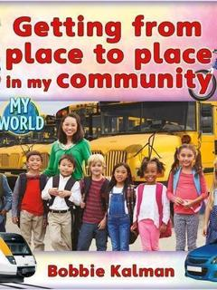 Getting from place to place in my community