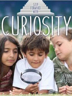 Step Forward With Curiosity
