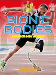 Bionic Bodies
