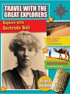 Explore with Gertrude Bell