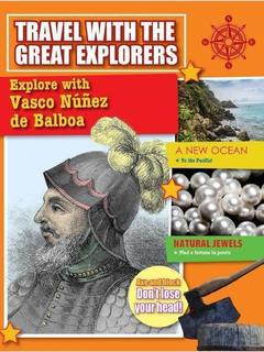 Explore with Vasco Nunez de Balboa