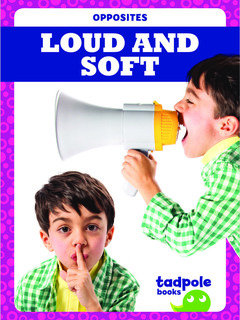 Loud and Soft