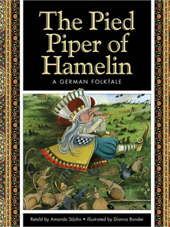 The Pied Piper of Hamelin: A German Folktale