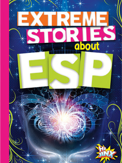 Extreme Stories about ESP