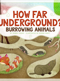 How Far Underground? Burrowing Animals
