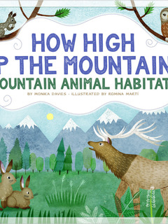 How High up the Mountain? Mountain Animal Habitats