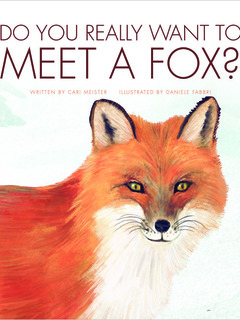 Do You Really Want to Meet a Fox?