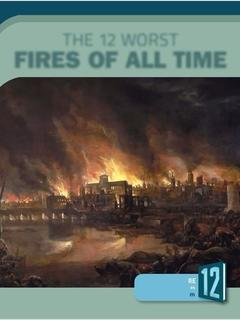 The 12 Worst Fires of All Time