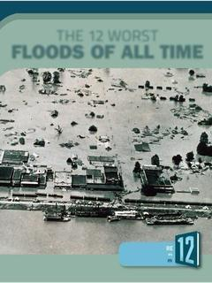 The 12 Worst Floods of All Time
