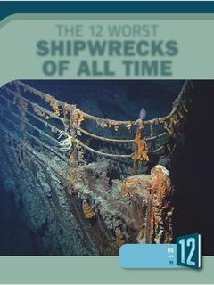 The 12 Worst Shipwrecks of All Time