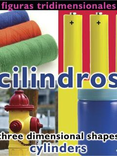 Figuras tridimensionales: cilindros/Three Dimensional Shapes: Cylinders